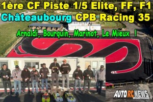 . [REPORTAGE] 1ere CF Piste 1/5 Chateaubourg CPB Racing 35