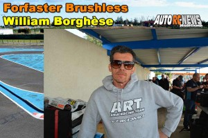 . [VIDEO] CF Piste 1/8 Classique et Brushless Montpellier Forfaster William Borghese