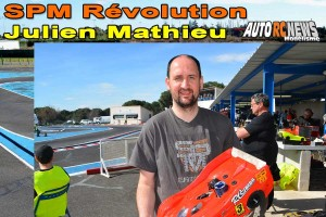 . [VIDEO] CF Piste 1/8 Classique et Brushless Montpellier SPM Revolution Julien Mathieu