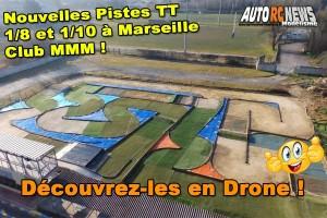 . [VIDEO] Nouveaux Circuits TT 1/8 et 1/10 Marseille MMM