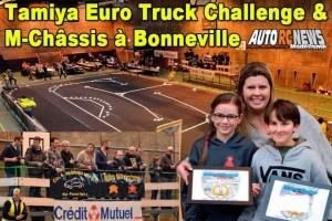 . Tamiya Euro Truck Challenge et M-Chassis Bonneville Team Maximome