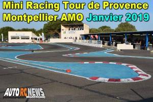 . Mini Racing Tour de Provence Montpellier AMO Janvier 2019