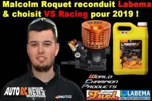 . MALCOLM ROQUET CHOISIT LABEMA ET VS RACING POUR 2019