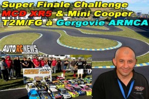 . Super Finale Challenge Piste 1/5 MCD XR5 et Mini Cooper T2M/FG