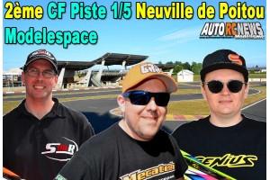 . [REPORTAGE] 2eme CF Piste 1/5 Neuville de Poitou Modelespace