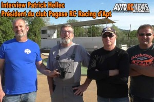 . [Interview] Patrick Hellec du Pegase RC Racing Apt