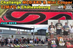 [Reportage] 4eme Challenge 1/5 MCD XR5 et Mini T2M/FG Chateaubourg CPBVRC