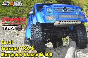 . [Essai] Traxxas Modelisme TRX-4 Mercedes Benz Classe G 500