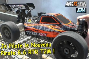 [Video] Je pilote le Pirate 8.6 RTR T2M t4794or et t4794bu