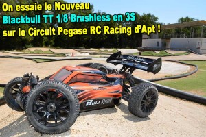 . [Video] Ca commence fort !! On essaie le Blackbull Sport 1/8 EP Brushless