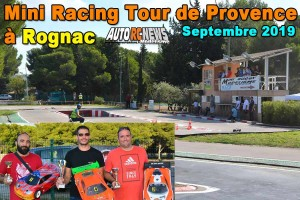 . [Reportage] Mini Racing Tour de Provence Rognac Septembre 2019