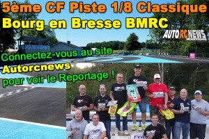 [Reportage] 5eme CF Piste 1/8 Classique Bourg en Bresse BMRC