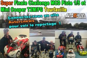 [Reportage] Super Finale Challenge 1/5 MCD XR5 et Mini Cooper T2M/FG Tourlaville