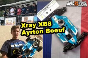 . [Reportage] Xray XB8 Ayrton Boeuf