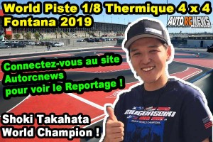 . [Reportage] 2019 Ifmar World 1/8 Nitro On Road Fontana