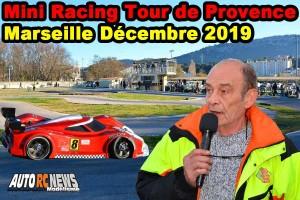 . [Reportage] Mini Racing Tour de Provence Marseille Decembre 2019