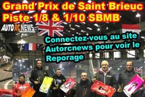 . [Reportage] GP Saint Brieuc Piste 1/8 et 1/10 Janvier 2020
