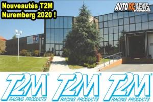 . [Video] Nouveautes T2M Nuremberg 2020