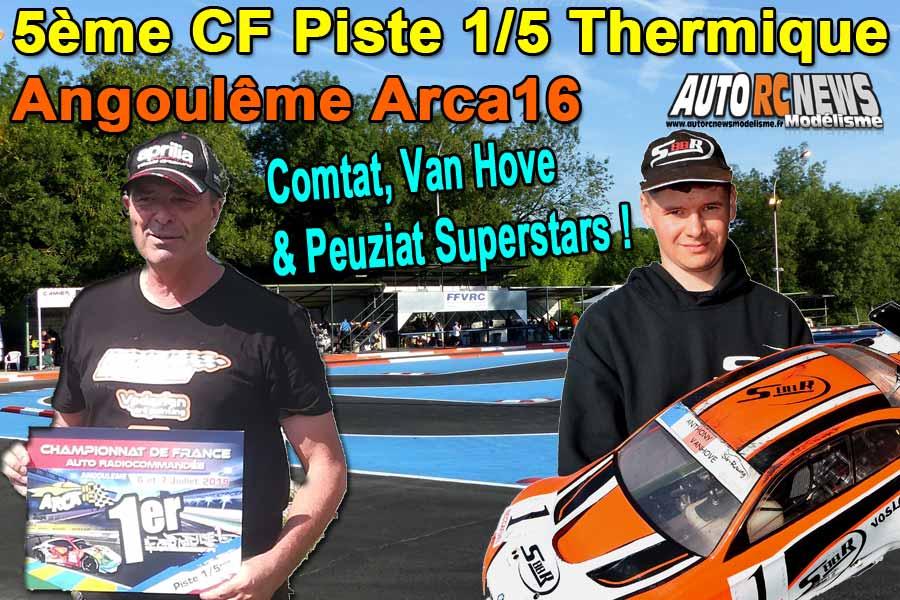 5ème cf piste 1/5 touring, gt, formule france et f1 à angoulême club arca16 les 6 et 7 juillet 2019